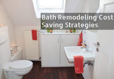 Bath Remodeling Cost Saving Strategies